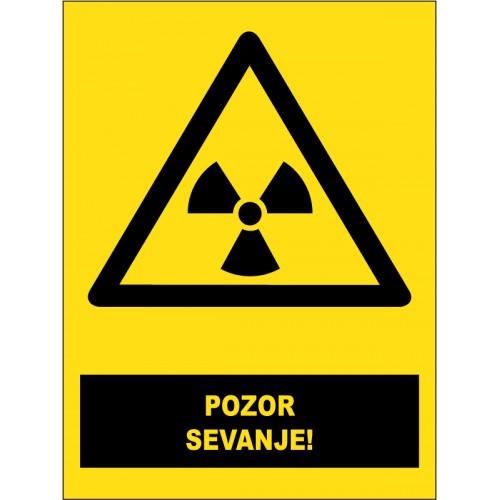 Pozor - sevanje