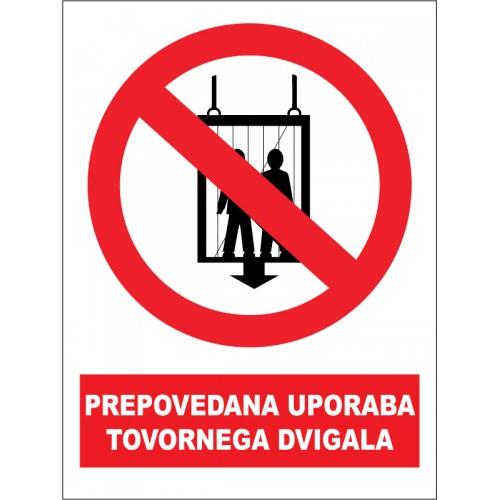 Prepovedana uporaba tovornega dvigala