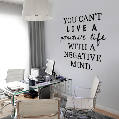 You can't live positve life...