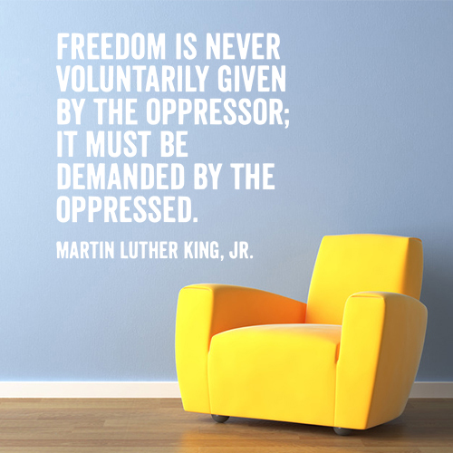 Freedom is never...